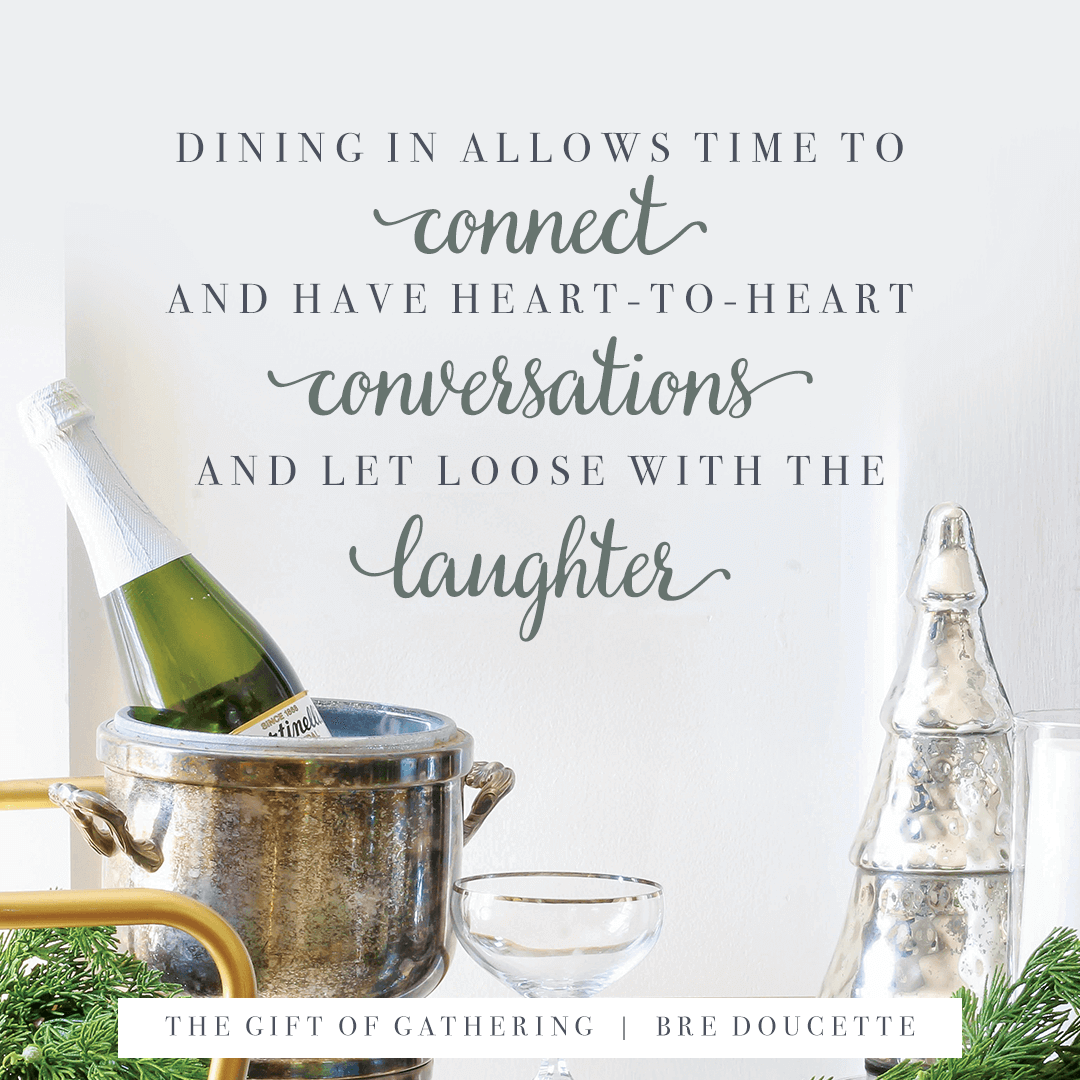 The Gift of Gathering: Beautiful Tablescapes to Welcome and Celebrate Your Friends and Family